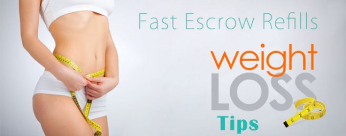 Weight Loss Tips from Fast Escrow Refills